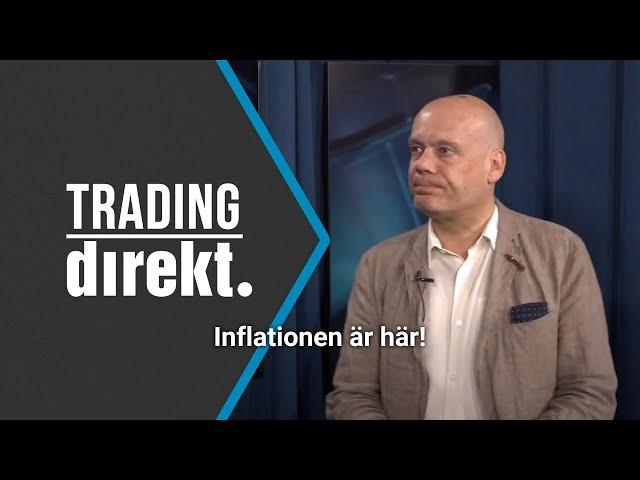 Trading Direkt 2021-06-11   Inflationen är här!