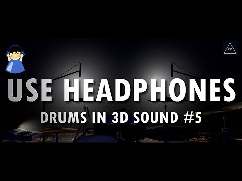 3d audio experience | Drums Music in 3d #5 | Lazy Boys Productions