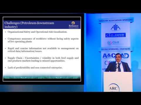 """Realizing the Digital Enterprise- for Petroleum Downstream"" by Vikas Deshmukh, VP, Reliance"
