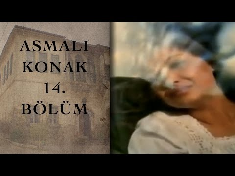 ASMALI KONAK 14. Bölüm