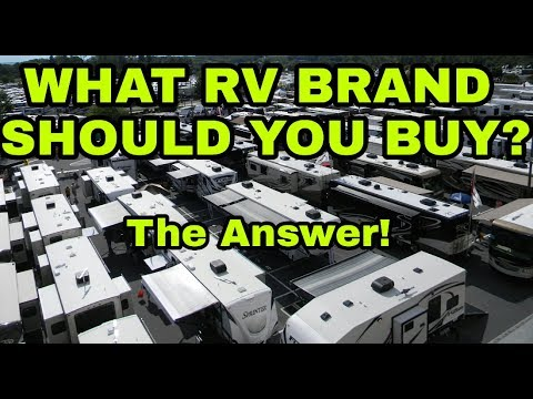 What brand of RV should you buy Finally a real answer