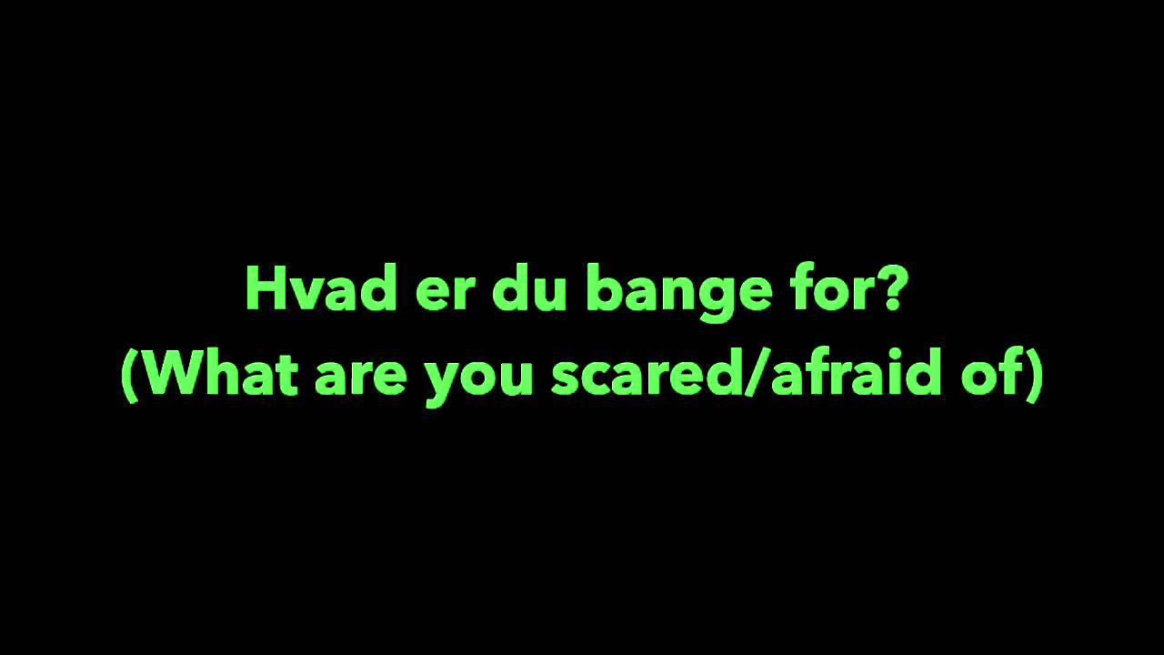 hvad er det du er bange for stoffer