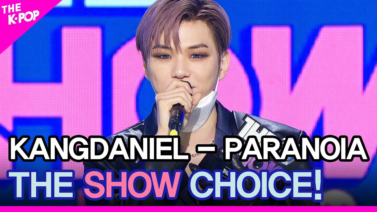 KANGDANIEL(강다니엘), THE SHOW CHOICE! [THE SHOW 210223]
