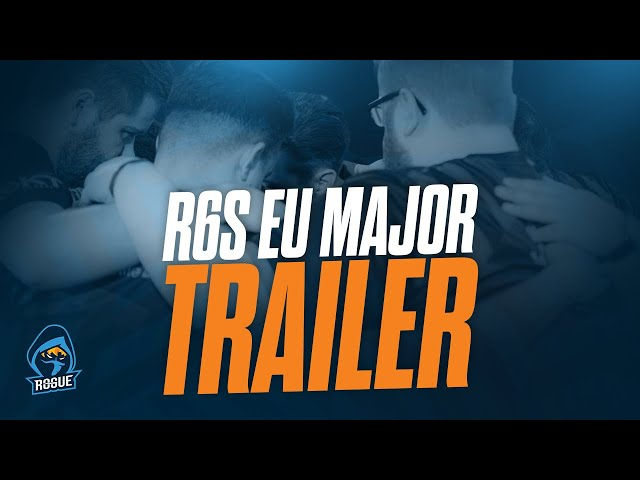 Rogue R6S is ready for the EU Major!