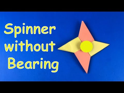 Origami Spinner fidget - How to make a Fidget Spinner without a bearing: DIY Paper Fidget Spinner