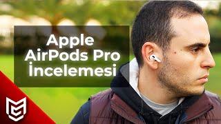 Apple AirPods Pro Kulaklık İnceleme - Gerçekten iyi mi?