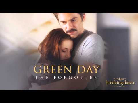 Green Day - The Forgotten [Breaking Dawn Part 2 - Soundtrack]