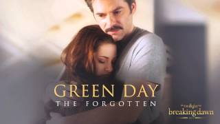 Green Day The Forgotten Breaking Dawn Part 2 Soundtrack