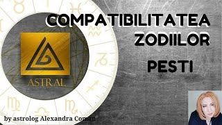 COMPATIBILITATEA ZODIILOR : PESTI - by Astrolog Alexandra Coman
