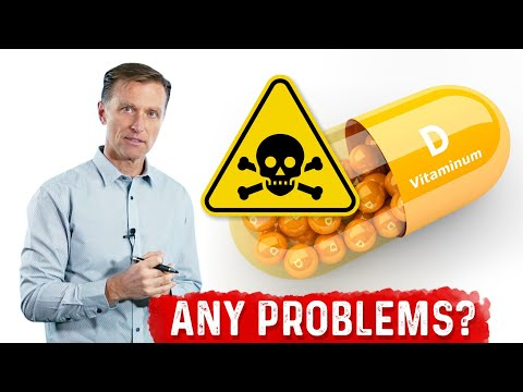 Vitamin D Toxicity: Is This a Danger?