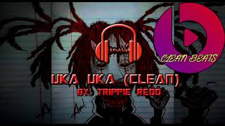 Uka Uka Clean Trippie Redd.mp3