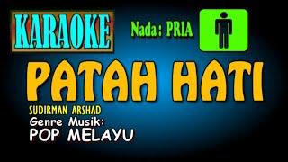 PATAH HATI Karaoke/ Sudirman Arshad POP MELAYU Nada Pria Technics Keboard sx KN2600
