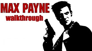 [PC] Max Payne (2001) Walkthrough
