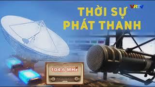 Chương trình thời sự phát thanh ngày 16/1/2019