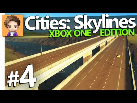 Cities: Skylines Xbox One Edition | PART 4 | HIGHWAY UPGRADE