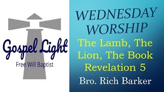 The Lamb, The Lion, The Book Revelation 5 - Rich