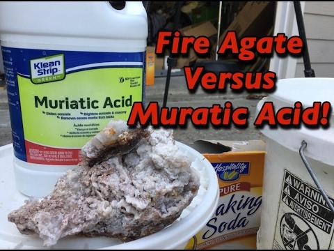 Fire Agate Versus Muriatic Acid!