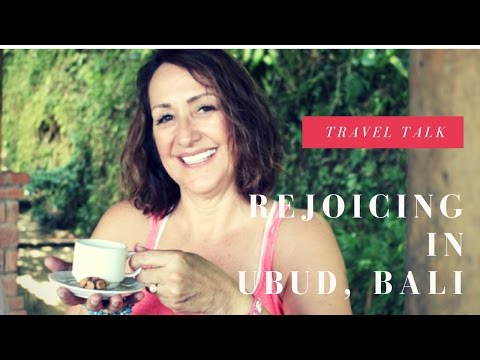 TRAVEL TALK - Rejoicing in Ubud, Bali