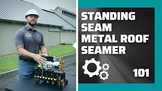 How to Use A Standing Seam Metal Roof Machine Seamer