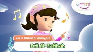 ERTI AL FATIHAH | BAHASA MELAYU | KIDS SONG | ISLAMIC SONG