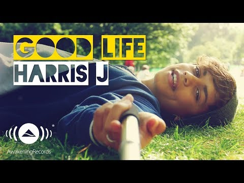 Download Lagu Harris J - Good Life | Official Music Video