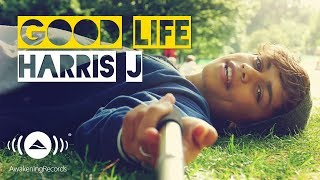 Video Harris J - Good Life | Official Music Video download MP3, 3GP, MP4, WEBM, AVI, FLV Desember 2017