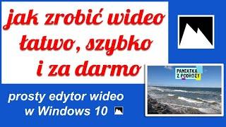 Zdjęcia w Windows 10, prosta i łatwa obróbka wideo za darmo screenshot 3