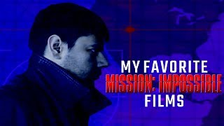 My Favorite Mission: Impossible Films (All 6 Films Ranked)