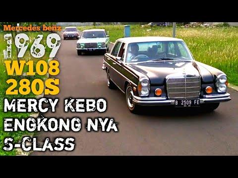 Review Mercy Kebo W108 280S Tahun 1969 - Mercy Tiger & Mercy Mini   Embah Nya S-Class