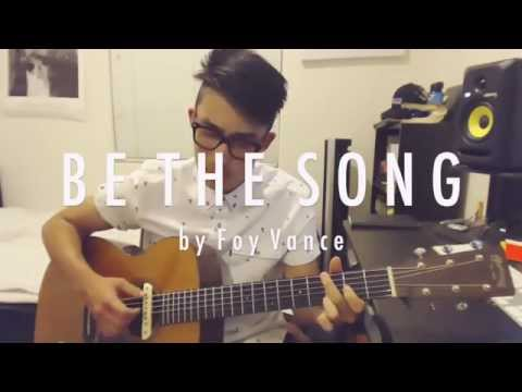foy vance - be the song // cover by shawn skim