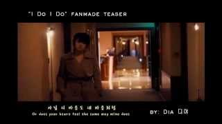 "Video ""I Do, I Do"" Fanmade Teaser download MP3, 3GP, MP4, WEBM, AVI, FLV September 2018"