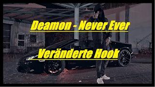 Deamon - Never Ever (Veränderte Hook) (Gekaufte Version)