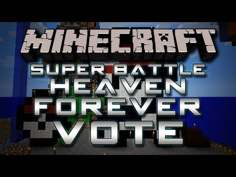 Super Battle Heaven Forever  Vote GassyMexican!