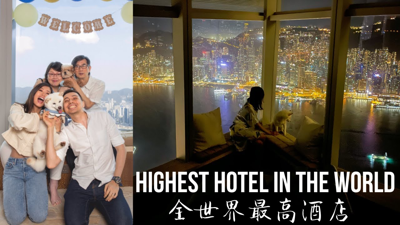 FAMILY STAYCATION (Highest Hotel in the World?) 全家 +狗狗入住全世界最高酒店之一! ~ Emi