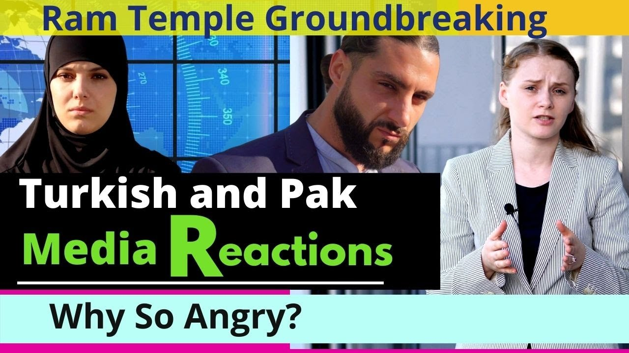 Ram Mandir Ayodhya: Turkish and Pakistani Media's Reactions | Angry with Hindus? | Karolina Goswami