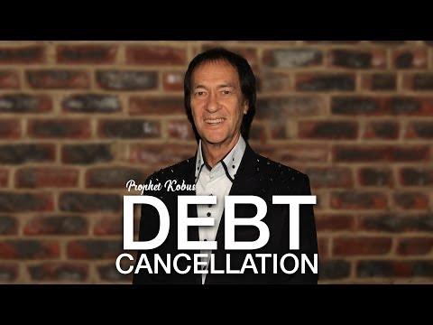 Debt Cancellation - Prophet Kobus van Rensburg