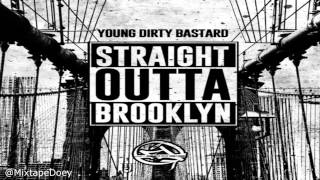 Young Dirty Bastard - Straight Outta Brooklyn ( Full Mixtape ) (+ Download Link )