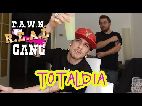 R.E.A.L P.A.W.N. GANG: TOTALDIA
