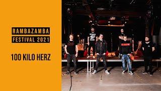 Rambazamba Festival 2021 - 100 Kilo Herz