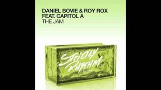 Daniel Bovie & Roy Rox Feat. Capitol A - The Jam