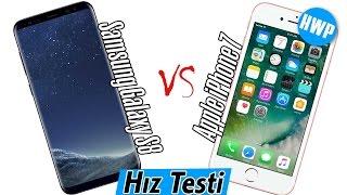 Samsung Galaxy S8 - Apple iPhone 7 Hız Testi