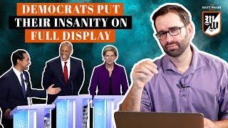 Democrats Put Their Insanity On Full Display | The Matt Walsh Show Ep. 285