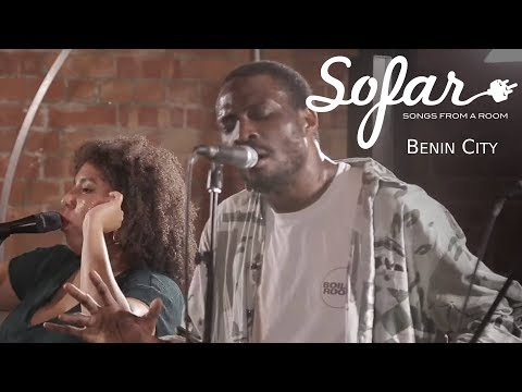Benin City - Double or Nothing | Sofar London