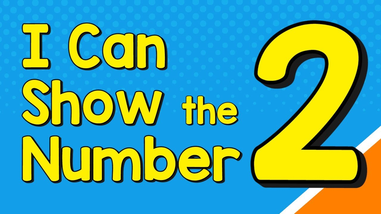 I Can Show the Number 2 in Many Ways | Number Recognition | Jack Hartmann