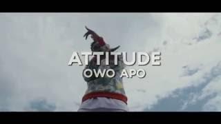 Attitude - Owo Apo