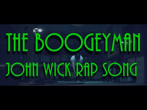 The Boogeyman--John Wick Rap Song