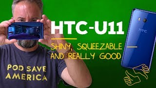 HTC U11: Just buy it, OK?