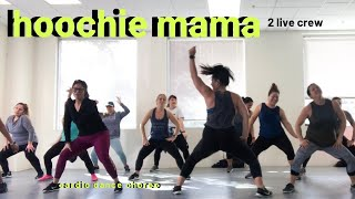 Hoochie Mama by 2 Live Crew|| Cardio Dance Party with Berns