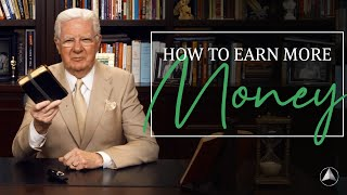 Learn How to Earn More Money   Bob Proctor