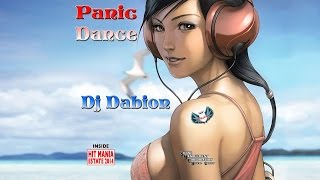 HIT MANIA ESTATE 2014 - Dj Dabion - Panic Dance